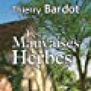 Les Mauvaises Herbes de la marque Thierry Bardot image 0 produit